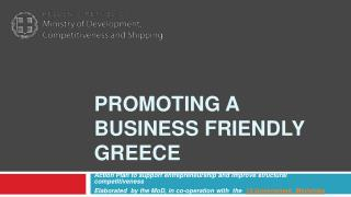 PROMOTING A BUSINESS FRIENDLY GREECE