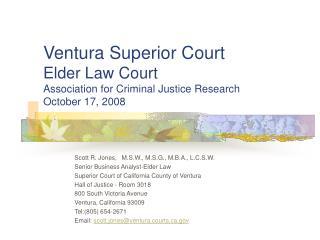ventura superior court elder law court association for criminal justice research october 17, 2008