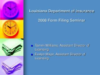 louisiana department of insurance  2008 form filing seminar