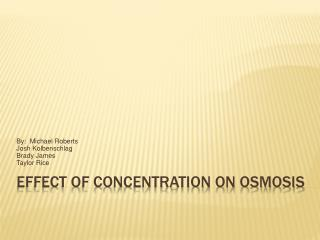 Effect of Concentration on Osmosis