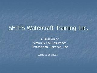ships watercraft training inc.