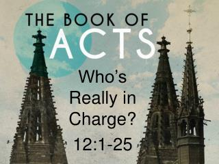 Who s Really in Charge 12:1-25