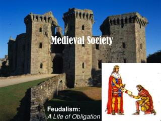 Feudalism: A Life of Obligation