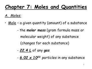 Chapter 7: Moles and Quantities