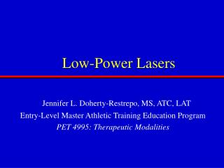 Low-Power Lasers