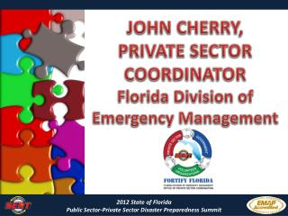 2012 State of Florida  Public Sector-Private Sector Disaster Preparedness Summit