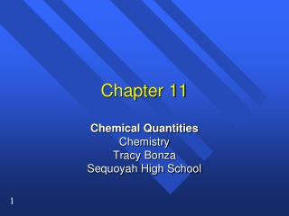 Chemical Quantities Chemistry Tracy Bonza Sequoyah High School