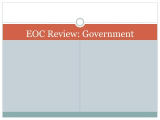 EOC Review: Government