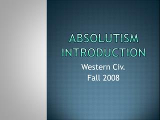 Absolutism Introduction
