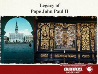 Legacy of  Pope John Paul II