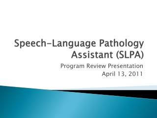 Speech-Language Pathology Assistant SLPA