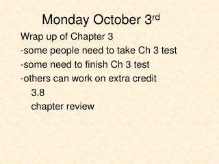 Monday October 3rd