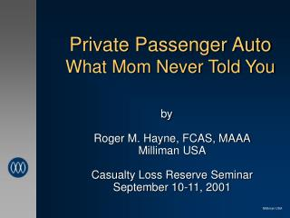 Private Passenger Auto What Mom Never Told You