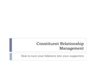 Constituent Relationship Management