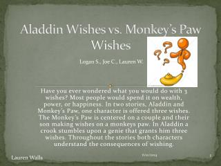 Aladdin Wishes vs. Monkey s Paw Wishes