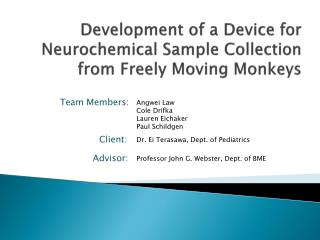 Development of a Device for Neurochemical Sample Collection from Freely Moving Monkeys