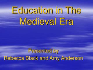 Education in The Medieval Era