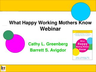What Happy Working Mothers Know Webinar