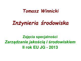Tomasz Winnicki  Inzynieria srodowiska
