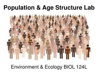 Environment  Ecology BIOL 124L