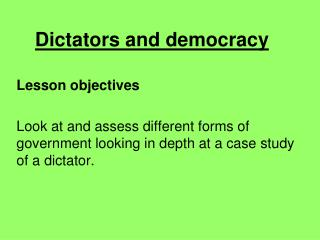 Dictators and democracy