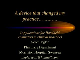 A device that changed my practice    .