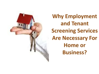 Why Employment and Tenant Screening Services Are Necessary