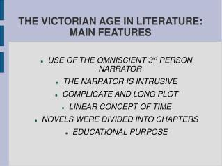 THE VICTORIAN AGE IN LITERATURE: MAIN FEATURES