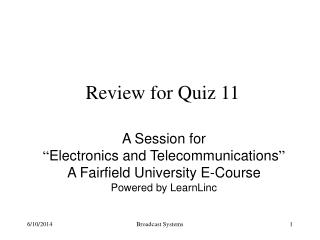 Review for Quiz 11