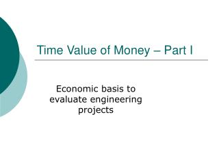 Time Value of Money   Part I