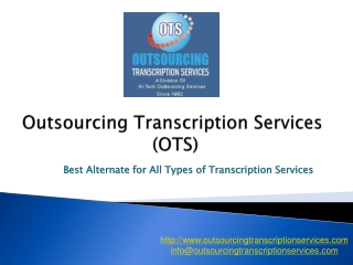 OTS: Outsource Transcription Services India