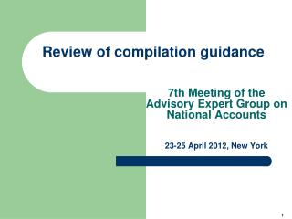 Review of compilation guidance