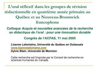 L oral r flexif dans les groupes de r vision r dactionnelle en quatri me ann e primaire au Qu bec et au Nouveau-Brunswic