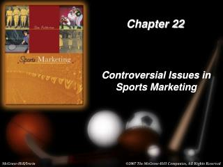 Controversial Issues in  Sports Marketing