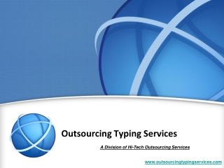 Typing Services Outsourcing at India