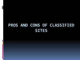 Pros and Cons of Classified Sites