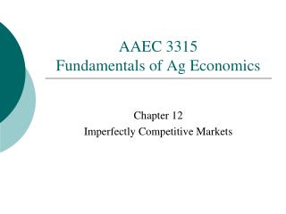 AAEC 3315 Fundamentals of Ag Economics