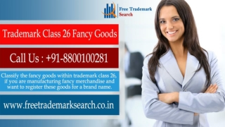 Trademark Class 26 | Fancy Goods