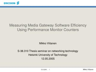 Measuring Media Gateway Software Efficiency Using Performance Monitor Counters