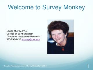 Welcome to Survey Monkey