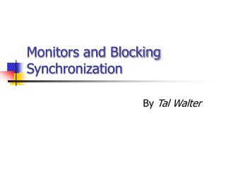 Monitors and Blocking Synchronization