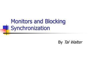 Monitors and Blocking Synchronization