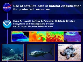 Use of satellite data in habitat classification for protected resources