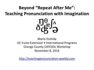 Finding        in Teaching Intelligible Pronunciation