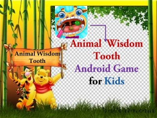 Animal Wisdom Tooth - Free Kids Game