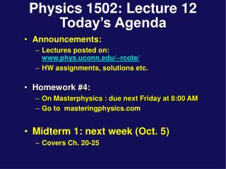 Physics 1502: Lecture 12 Today s Agenda