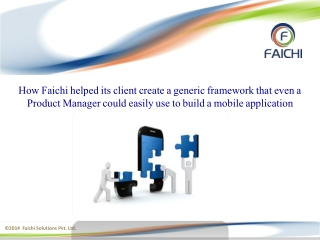 Mobile application development - Faichi Case study