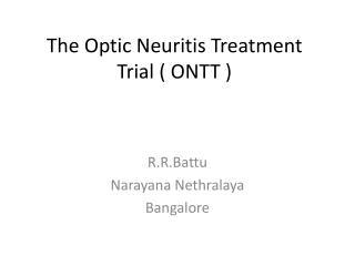 The Optic Neuritis Treatment Trial  ONTT