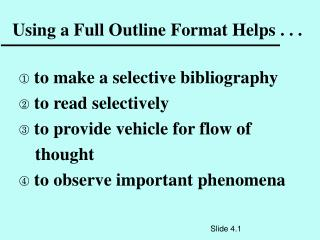Using a Full Outline Format Helps . . .