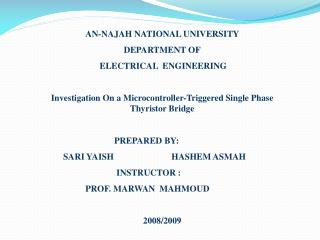 AN-NAJAH NATIONAL UNIVERSITY  DEPARTMENT OF  ELECTRICAL  ENGINEERING   Investigation On a Microcontroller-Triggered Sing
